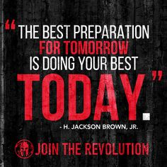 Do your best TODAY wisdom from @SpartanRace