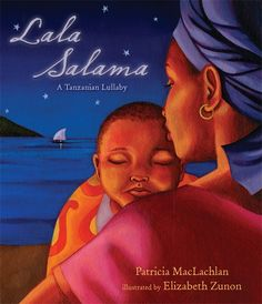 Lala Salama A Tanzanian Lullaby