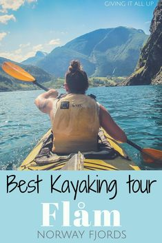 Fancy doing a #kayaking tour in #Norway? Click to read which is the best #tour to choose IN #Flam, Norway.