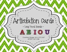 Speech Therapy: Long Vowel Articulation Cards