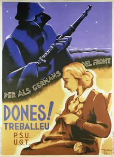 Spain - - GC - poster - Women, work for your brothers at the front - autor… Victory In Europe Day, Invasion Of Poland, Spanish Posters, Political Posters, Party Poster, Image Photography, Civilization, Graphic Illustration, Vintage Posters