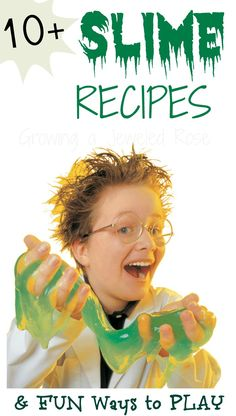 10 OOEY GOOEY slime recipes - so fun kids will want to try them all,  and then create their own!