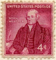 "USA, 1958. Noah Webster, Jr. (1758-1843), was an American lexicographer, textbook pioneer, English-language spelling reformer, political writer, editor and prolific author. He has been called the ""Father of American Scholarship and Education"". His blue-backed speller books taught five generations of American children how to spell and read, secularizing their education."