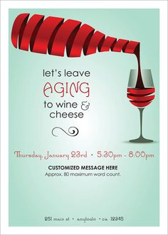 Let's Leave Aging to Wine & Cheese Customized Event Invitation