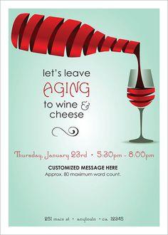 Let's Leave Aging to Wine & Cheese Customized Event Invitation. https://jrichardson7.myrandf.com/
