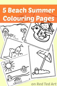 5 At The Beach Summer Coloring Pages - get the kids excited about going to the…