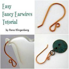 Easy Fancy Earwires Tutorial by Rena Klingenberg  #Wire #Jewelry #Tutorials