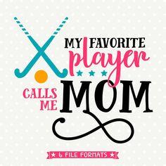 Field Hockey SVG, Field Hockey Mom file, Field Hockey Mom Shirt svg, Field Hockey Iron on file, Sports cuttable, Commercial DXF, Vinyl file