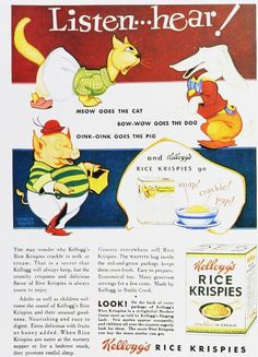Snap, Crackle Pop ... Rice Krispies - one of my favorite campaigns as a kid - it was so much fun to listen to the sounds ... very involving, and I was able to talk my mom into buying it for us, Marcie Fleischman