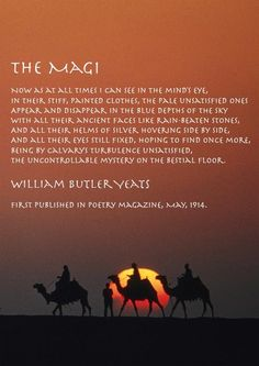 The Magi by William Butler Yeats