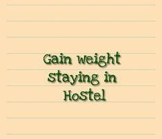 A few years back, While I was staying in a hostel I have asked this question myself many times. Being in the hostel, you're probably restricted to the facilities and even appropriate food ideas.
