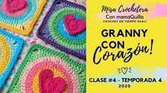 GRANNY CON CORAZÓN (Cont.) - Crochet en Tiempo Real con mamaQuilla