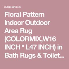 Floral Pattern Indoor Outdoor Area Rug (COLORMIX,W16 INCH * L47 INCH) in Bath Rugs & Toilet Covers | DressLily.com