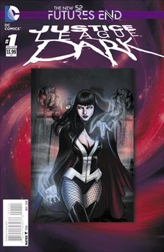 JUSTICE LEAGUE DARK: FUTURES END #1 | DC Comics