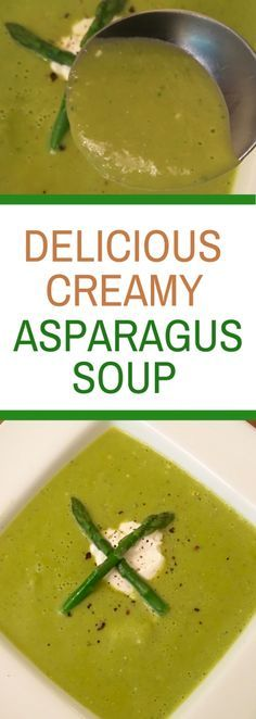 Delicious Creamy Asparagus Soup - An easy recipe that your whole family will love! Cream of Asparagus Soup will even wow guests.