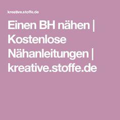 Einen BH nähen | Kostenlose Nähanleitungen | kreative.stoffe.de