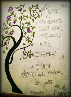 Muro 1° Corintios 13.  A beautiful tree :) hecho con amor!