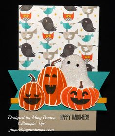 """~ ~ ~Jayne Stamps ~ ~ ~ Card made with """"Fall Fest"""" stamp set and """"Motley Monsters DSP""""."""