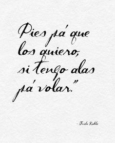 Cita de Frida Kahlo: Pies pa los quiero. por mobileartprintables