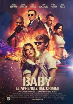 Baby Driver spanish movie poster featuring Ansel Elgort,Kevin Spacey,Lily James,Jon Hamm and Jamie Foxx Baby Driver Trailer, Baby Driver Full Movie, Baby Driver Poster, Kevin Spacey, Action Movies, Hd Movies, Movies To Watch, Action Film, 2017 Movies