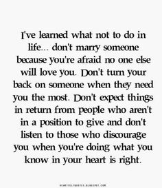 Heartfelt Quotes: I've Learned Quotes