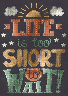 Buy Life is Short Cross Stitch Kit Online at www.sewandso.co.uk