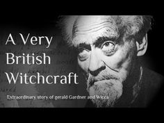 A Very British Witchcraft (Full): Documentary on Gerald Gardner & Wicca.By Artist Alder Lyncurium. Tarot, Pagan Witchcraft, Wiccan Witch, Which Witch, Best Documentaries, Coven, Book Of Shadows, Occult, Spirituality
