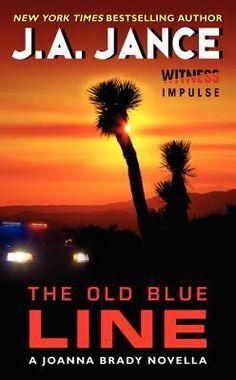 The Old Blue Line: A Joanna Brady Novella by J. A. Jance