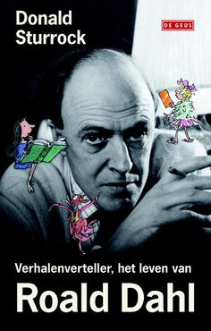 Gevonden via Boogsy: #ebook Verhalenverteller van Donald Sturrock (vanaf € 7,99; ISBN 9789044528893). Of je nu een zwak hebt voor Matilda of helemaal verslingerd bent aan De GVR, feit is dat deze boeken, samen met andere ronkende titels als De heksen, Sjakie en de chocoladefabriek of Daantje de wereldkampioen, deel uitmaken van ons collectief geheugen. Roald Dahl is voor velen een held. Maar wie was hij echt? Wat bewoog hem? Hoe was zijn relatie met vrouw en kinderen? Waar... [lees verder]