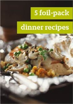 5 Foil-Pack Dinner Recipes – These foil-pack dinner ideas are easy to make, cool quickly and reduce your cleanup time. From our wide variety of chicken recipes and fish recipes, there's something for everyone.