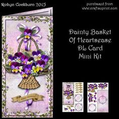 Dainty Basket Of Heartsease DL Card Mini Kit on Craftsuprint designed by Robyn Cockburn - A basket of pretty purple Heartsease is layered on a DL card front. Kit includes card front, insert, floral layers, greeting labels for many occasion, message plaque with birthday verse , get well verse or blank. - Now available for download!