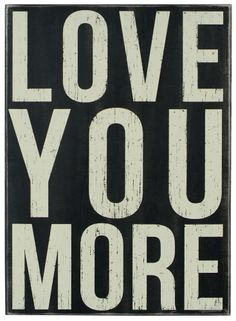 """""""Love You More"""" Rustic Wall Decor Box Sign"""