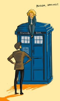 Problem, darling? WHAT KIND OF WHOVIAN ARE YOU YOU DON'T EVEN KNOW SHE SAYS HELLO SWEETIE NOT DARLING YOU ARE NO LONGER A WHOVIAN!!!!!!!!!!!!!!!!!!!!!!!!!!!!!!!!!!!!!