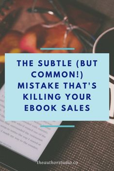 mistakes killing your ebook sales