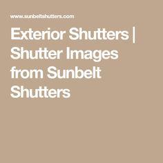 Exterior Shutters | Shutter Images from Sunbelt Shutters