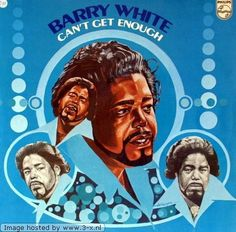 Can't Get Enough Of Your Love, Babe; Never, Never Gonna Give You Up ~ Barry White, http://www.amazon.com/dp/B003MXQ54C/ref=cm_sw_r_pi_dp_M5uGtb1BYHPM3