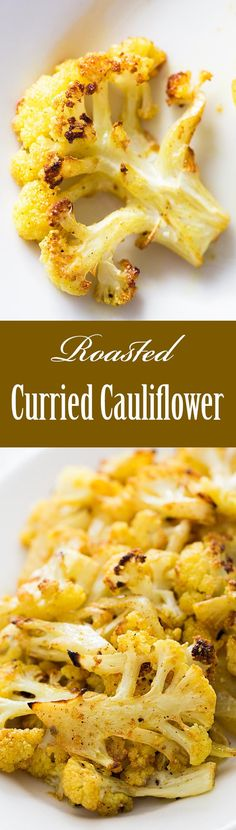 The only thing better than roasted cauliflower? Roasted Curried Cauliflower! The toasted browned bits are the best. You won't want to share! #healthy #paleo #glutenfree #lowcarb #vegan On SimplyRecipes.com