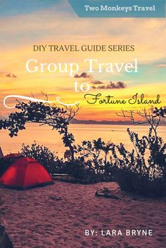 DIy travel guide group travel to fortune island