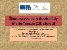 Život na vesnici v době vlády Marie Terezie (18. století)> Boarding Pass, Mario, Software, Education, Historia, Teaching, Onderwijs, Learning
