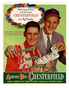 MVP's Ted Williams and Stan Musial for Chesterfield ads
