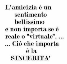 """Friendship is a beautiful feeling and it does not matter if it is 'real or """"virtual"""" .... what matters is the sincerity!"""