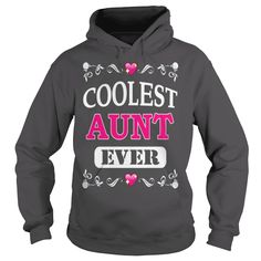 COOLEST AUNT EVER T SHIRT #gift #ideas #Popular #Everything #Videos #Shop #Animals #pets #Architecture #Art #Cars #motorcycles #Celebrities #DIY #crafts #Design #Education #Entertainment #Food #drink #Gardening #Geek #Hair #beauty #Health #fitness #History #Holidays #events #Home decor #Humor #Illustrations #posters #Kids #parenting #Men #Outdoors #Photography #Products #Quotes #Science #nature #Sports #Tattoos #Technology #Travel #Weddings #Women