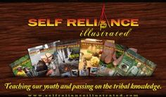 Receive a complimentary digital copy of Self Reliance Illustrated Magazine | TrayerWilderness.com