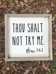 Thou Shalt Not Try Me Mom 24:7 - Funny Farmhouse Sign - Funny Signs - Farmhouse Sign - Farmhouse Decor
