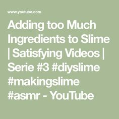 In this satisfying video I am adding too much ingredients to slime, relaxing sounds, crunchy slime. How To Make Slime, Satisfying Video, Diy Slime, Asmr, Make It Yourself, Videos, Makeup, Youtube, Make Up