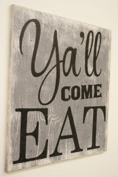 Y'all Come Eat Wood Sign Kitchen Sign Dining Room Sign Vintage Wall Decor Farmhouse Sign Housewarming Gift Wedding Gift Southern Wall Decor - Southern wall decor, Vintage wall decor, Kitchen signs, - Country Farmhouse Decor, Farmhouse Signs, Southern Kitchen Decor, Farmhouse Style, Farmhouse Kitchen Decor, Southern Farmhouse, Country Wall Decor, Primitive Country, Southern Living