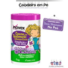 Máscara Novex Meus Cachinhos Embelleze liberada para No Poo, low poo, Sem Shampoo, Shampoo Leve. Hidratação para crianças.