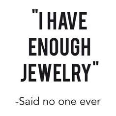 Enough beautiful jewelry? Never!  #clearly #dreamjewelers #oshkosh