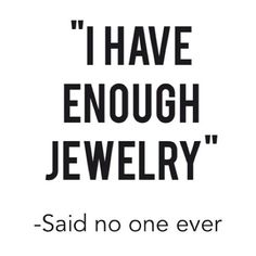 Enough beautiful jewelry? Never!  #clearly #dreamjewelers #oshkosh