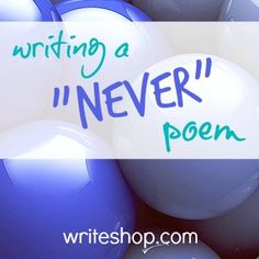 "What funny things would your kids ""never"" do? Let those ideas inspire them to write a silly poem"